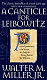 A Canticle For Leibowitz: Book One: The Saint Leibowtiz Series
