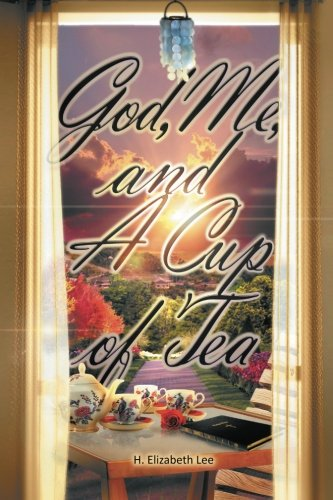 God, Me, and A Cup of Tea