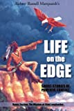 Life on the Edge, Robert Russell Marquardt, 1496905458