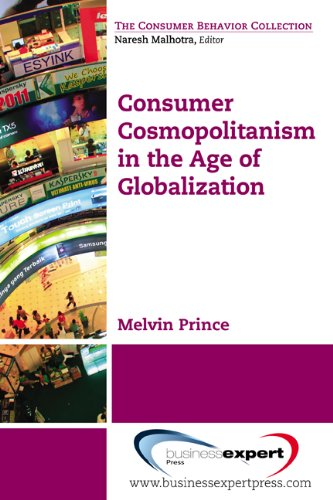 Consumer Cosmopolitanism in the Age of Globalization (Consumer Behavior Collection) pdf