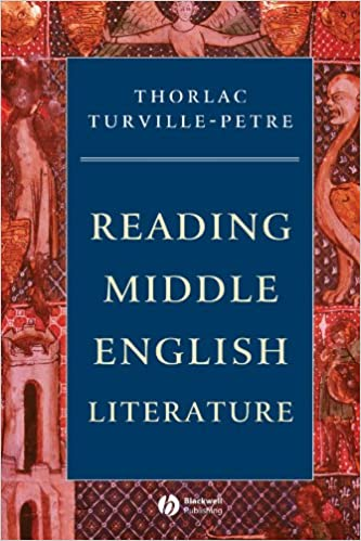 Reading Middle English Literature  An Introduction (Wiley Blackwell  Introductions to Literature)  Amazon.co.uk  Thorlac Turville-Petre   9780631231721  Books 4b64105af