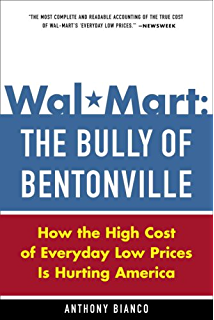 Amazon com: The Wal-Mart Effect: How the World's Most Powerful