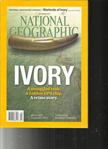 (NATIONAL GEOGRAPHIC, IVORY A SMUGGLED TUSK. A HIDDEN GPS CHIP. SEPTEMBER,)