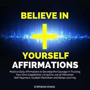 Believe in Yourself Affirmations Audiobook
