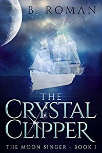 The Crystal Clipper by B. Roman ebook deal