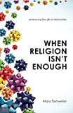 When Religion Isn't Enough, Mary Detweiler, 1618620967