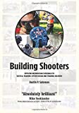 Download Building Shooters: Applying Neuroscience Research to Tactical Training System Design and Training Delivery in PDF ePUB Free Online