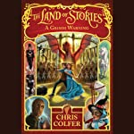 A Grimm Warning: The Land of Stories, Book 3 | Chris Colfer