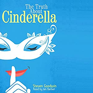The Truth About Cinderella Audiobook