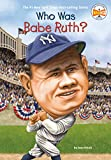 img - for Who Was Babe Ruth? book / textbook / text book