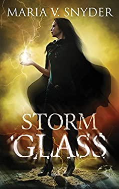 Storm Glass (The Chronicles of Ixia Book 1)