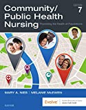 Community/Public Health Nursing - E-Book: Promoting the Health of Populations