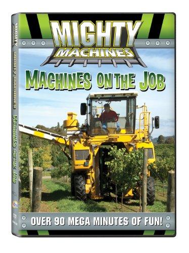 Mighty Machines: Machines at the Job