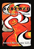Screwed, Amnon Goldstein, 1450294367