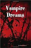 Vampire Dreams, Richard Reich, 0615156681