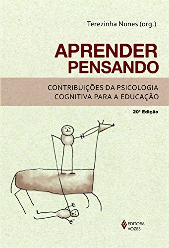 Aprender pensando: Contribuições da psicologia cognitiva para a educação