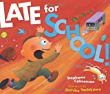 Late for School!, Stephanie Calmenson, 1575059355