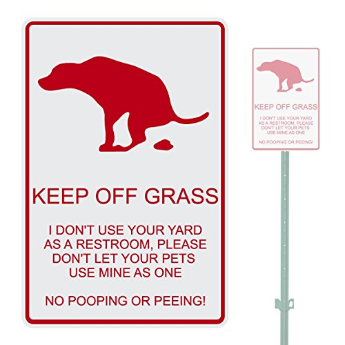 KEEP OFF GRASS I DON'T USE YOUR YARD AS A HEAVY DUTY ALUMINUM SIGN 10