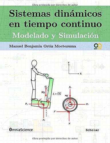 Descargar Libro Sistemas Dinámicos En Tiempo Continuo: Modelado Y Simulación Manuel Benjamin Ortiz Moctezuma