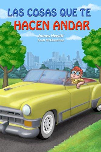 LAS COSAS QUE TE HACEN ANDAR: Things That Make You Go Vroom (Spanish Edition