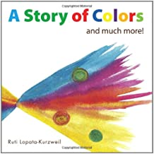 A Story of Colors: and much more!