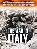 Decisive Battles of Hitlers War: The War in Italy