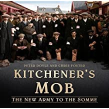 Kitchener's Mob: The New Army to the Somme