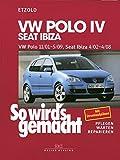 So wird's gemacht. VW Polo ab 11/01, Seat Ibiza ab 4/02.