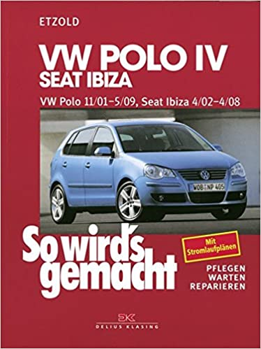 VW Polo ab 11/01, Seat Ibiza ab 4/02: Pflegen - Warten - Reparieren: Amazon.es: Hans-Rüdiger Etzold: Libros en idiomas extranjeros