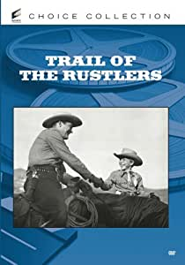 Trail of the Rustlers [USA] [DVD]