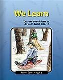 We Learn - Primer 3