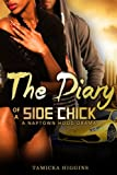 img - for The Diary of a Side Chick: A Naptown Hood Drama (Side Chick Diaries) (Volume 1) book / textbook / text book