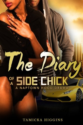 Urban Chick (The Diary of a Side Chick: A Naptown Hood Drama (Side Chick Diaries) (Volume 1))