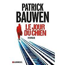 Le Jour du chien (French Edition)