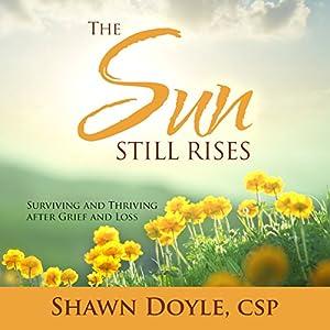 The Sun Still Rises Audiobook