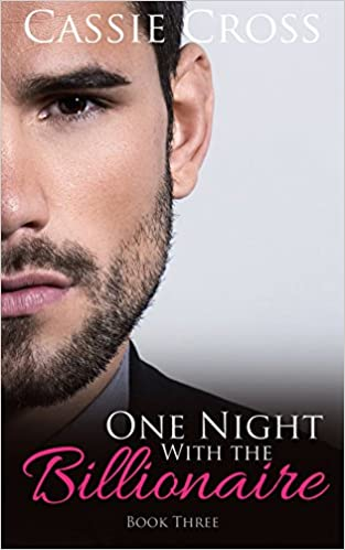 Download One Night With the Billionaire: Book Three (A Billionaire Romance) PDF, azw (Kindle), ePub