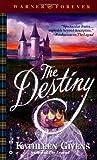 The Destiny, Kathleen Givens, 0446610534