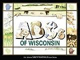 ABC's of Wisconsin, Dori Hillestad Butler, 0915024799