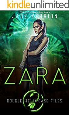 Zara (Double Helix Case Files Book 2)