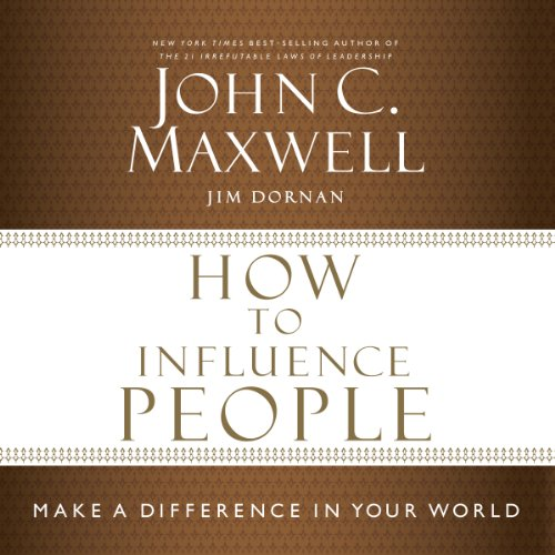 How to Influence People: Make a Difference in Your World Audiobook [Free Download by Trial] thumbnail
