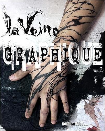 Download La Veine Graphique : Volume 2 epub pdf