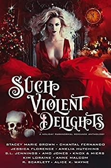 Such Violent Delights Anthology
