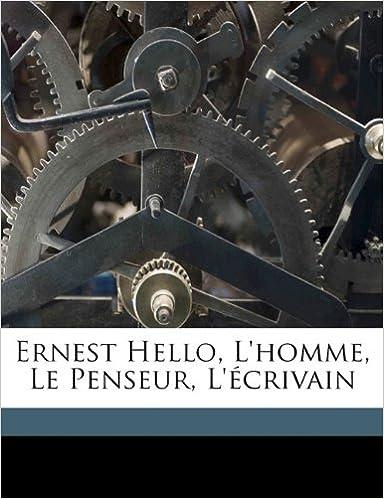 Book Ernest Hello, l'homme, le penseur, l'écrivain (French Edition)