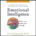 Emotional Intelligence: Why It Can Matter More Than IQ | Daniel Goleman