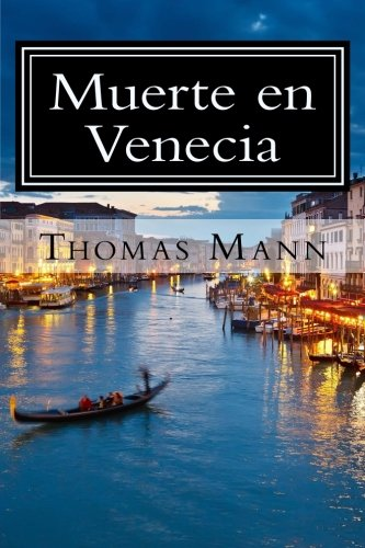 Muerte en Venecia (Spanish Edition) [Thomas Mann - Editora Americana] (Tapa Blanda)