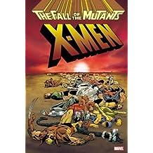 X-Men: Fall of the Mutants Omnibus