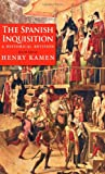 Front cover for the book The Spanish Inquisition: A Historical Revision by Henry Kamen