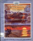 The Great Alexander the Great, Joe Lasker, 0670348414