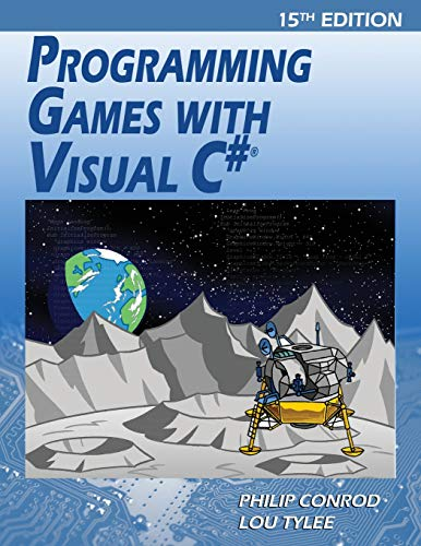 Programming Games with Visual C#: An Intermediate Step by Step Tutorial by Kidware Software