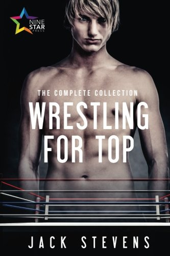 Download Wrestling for Top: The Complete Collection PDF